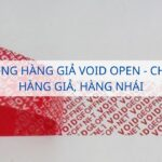 Tem chống hàng giả Void Open - Chống lại hàng giả, hàng nhái